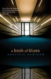A book of blues, by Courttia Newland