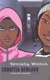 Society within, by Courttia Newland