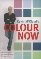 Kevin McCloud's Colour Now, by Kevin Mccloud