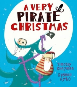 A very pirate Christmas by Timothy Knapman