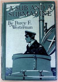 A Sub and a Submarine, by Percy F Westerman