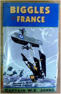 Biggles in France, by Captain W E Johns