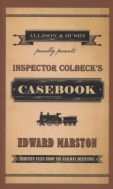 Inspector Colbeck's Casebook, by Edward Marston