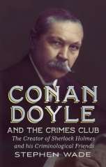 Conan Doyle and the Crimes Club, by Stephen Wade