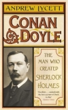 Conan Doyle by Andrew Lycett
