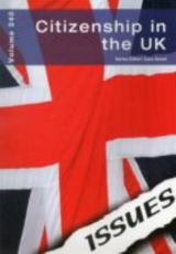 Citizenship in the UK - Issues series