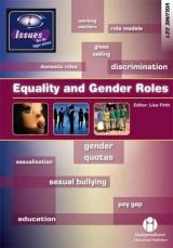 Equality and Gender Roles - Issues series