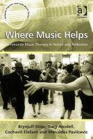 Where music helps, by Brynjulf Stige