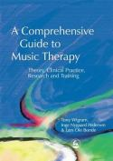 A Comprehensive Guide to Music Therapy by Tony Wigram et al.