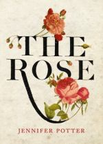The Rose, by Jennifer Potter