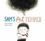Sam's Pet Temper by Sangeeta Bhadra