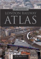London Railway Atlas, by Joe Brown