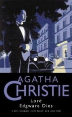 Lord Edgware dies, by Agatha Christie