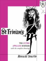 St Trinian's : the entire appalling business - Ronald Searle