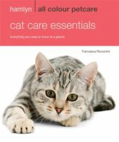 Cat Care Essentials by Francesca Riccomini