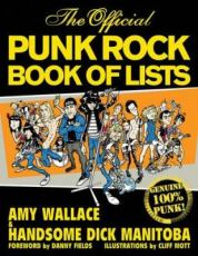 The Official Punk Rock Book of Lists, bby Amy Wallace and Handsome Dick Manitoba