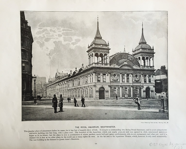 Postcard showing the façade of The Royal Aquarium in 1897. Image property of Westminster City Archives.