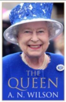 The Queen by AN Wilson
