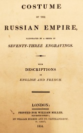 Title page. Costume of the Russian Empire, by C W Müller, 1804