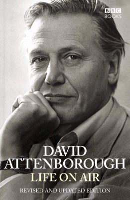 Life on Air, by David Attenborough