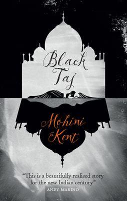 Black Taj, by Mohini Kent