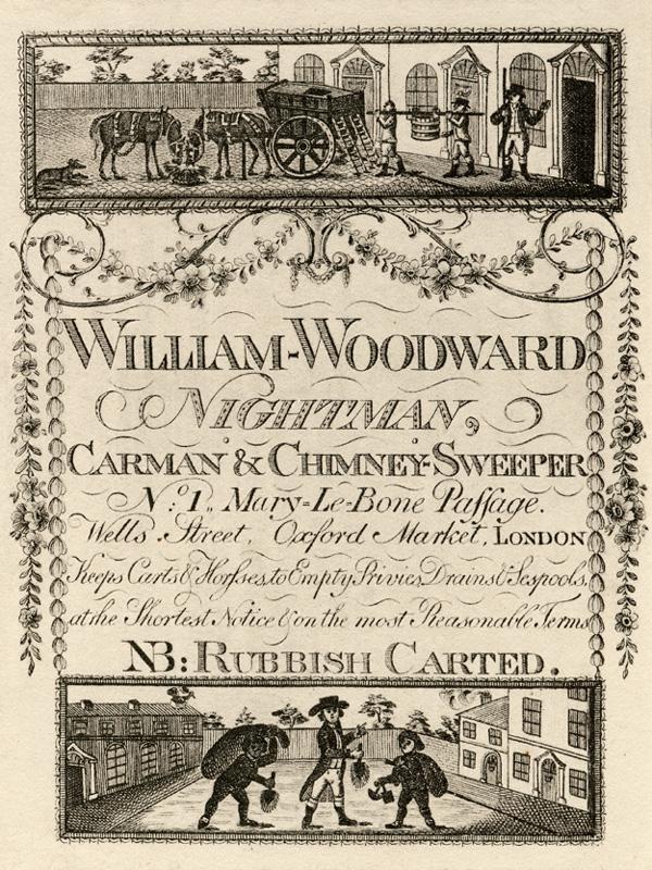 Trade card of William Woodward, nightman, 1 Marylebone Passage, Wells Street, c1820 (Ashbridge 411 Acc 1909). Image property of Westminster City Archives.