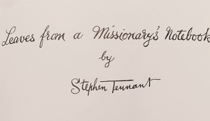 Leaves from a Missionary's Notebook by Stephen Tennant