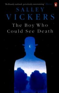 The Boy who could see Death by Salley Vickers